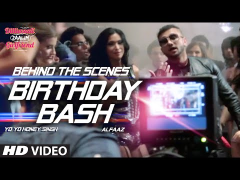 'Birthday Bash' BEHIND THE SCENES | Yo Yo Honey Singh | Dilliwaali Zaalim Girlfriend
