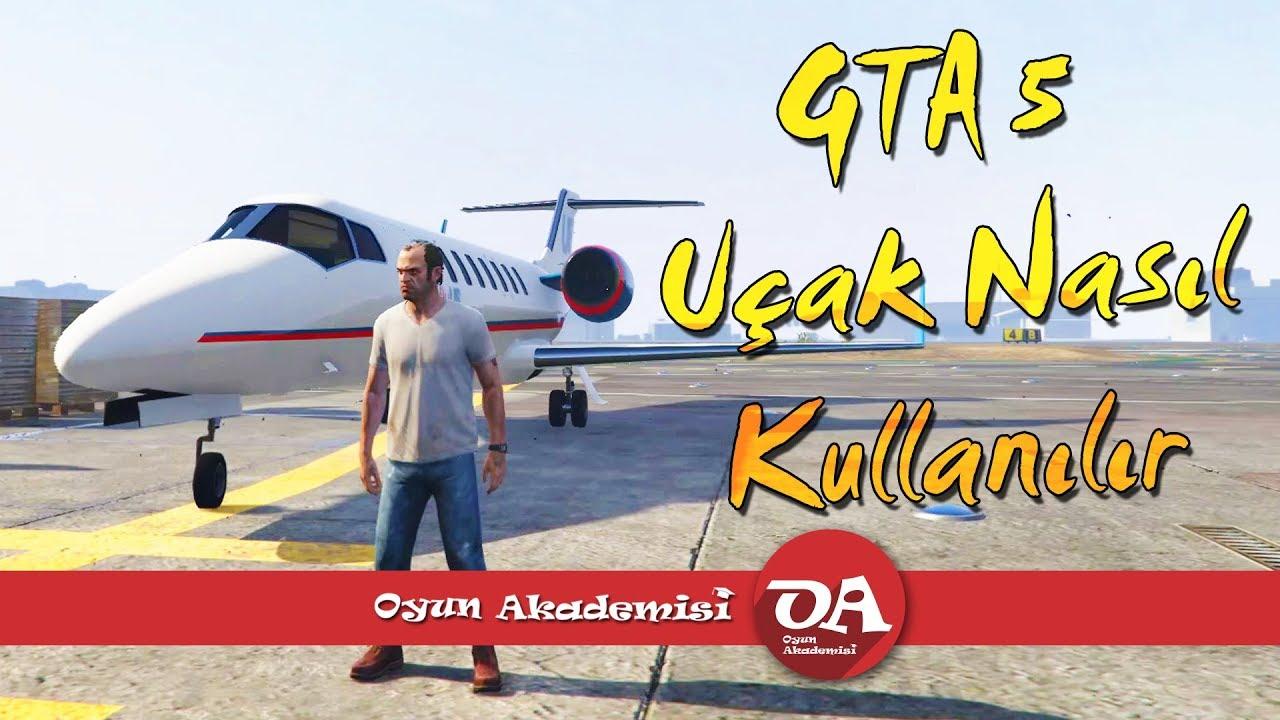 GTA 5 U U00e7ak Nas U0131l Kullan U0131l U0131r YouTube