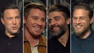 INTERVIEW - Ben Affleck, Oscar Isaac, Charlie Hunnam et Garrett Hedlund pour