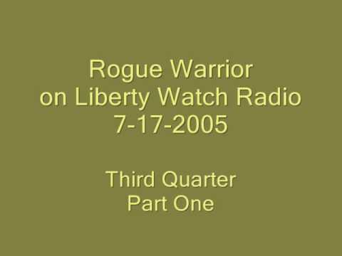 Liberty Watch Radio, Richard Marcinko, 7-17-05  3rd Quarter, Part A