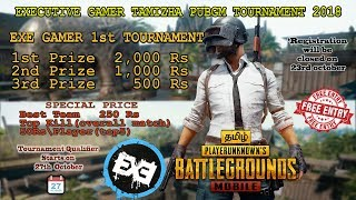 PUBG MOBILE 🔴 LIVE STREAM in Tamil | Start up 5k tournament by EXE TEAM (2ND Prize sponsord by raju