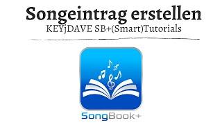 (ST) SongBook+ Song (Eintrag) erstellen