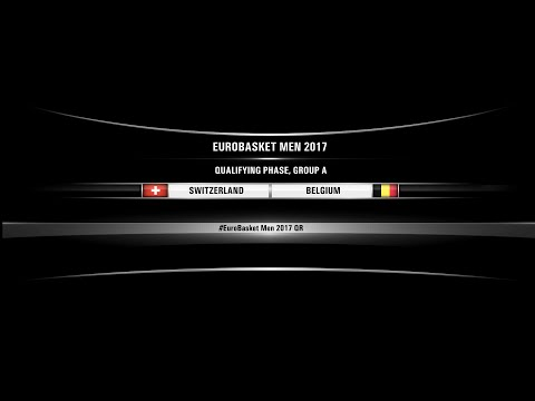 Switzerland vs Belgium (FIBA Eurobasket Men 2017 Qualifiers, Group A)