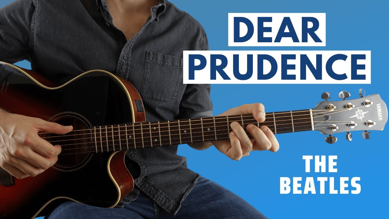 Dear Prudence By The Beatles Guitar Lesson Youtube