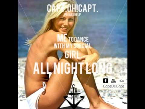 Capt.OH!Capt. please help me to dance with my special girl all night long | UNDERGROUND House Mix