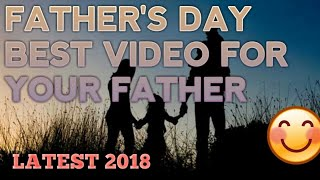 heart touching whatsapp status video for father