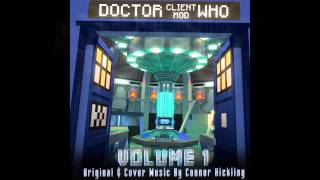 Doctor Who Client Mod OST: DWCM Main Theme