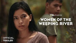 Women of the Weeping River Trailer | Sheron R. Dayoc |  Laila Ulao | Taha Daranda | TBA Studios