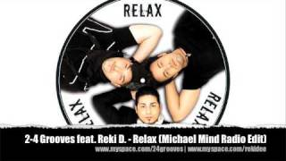 2-4 Grooves feat. Reki D. - Relax (Michael Mind Radio Edit)