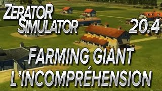 ZeratoR Simulator #20.4 : Farming Giant, l