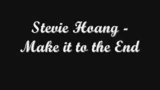 Stevie Hoang - Make it to the end * New RNB 2009 w/ lyrics and download link