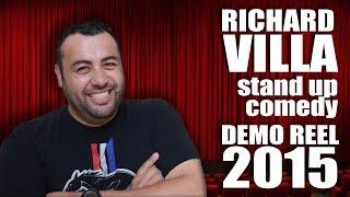Richard Villa - Stand up comedy REEL 2015