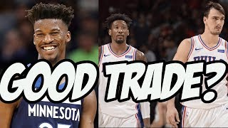 T Wolves Trade Jimmy Butler To 76ers - Did They Get A Good Return?
