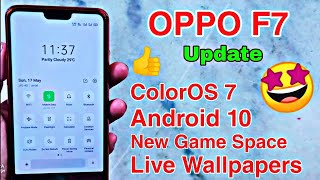 OPPO F7 || 2.65 GB || ColorOS 7 + Android 10