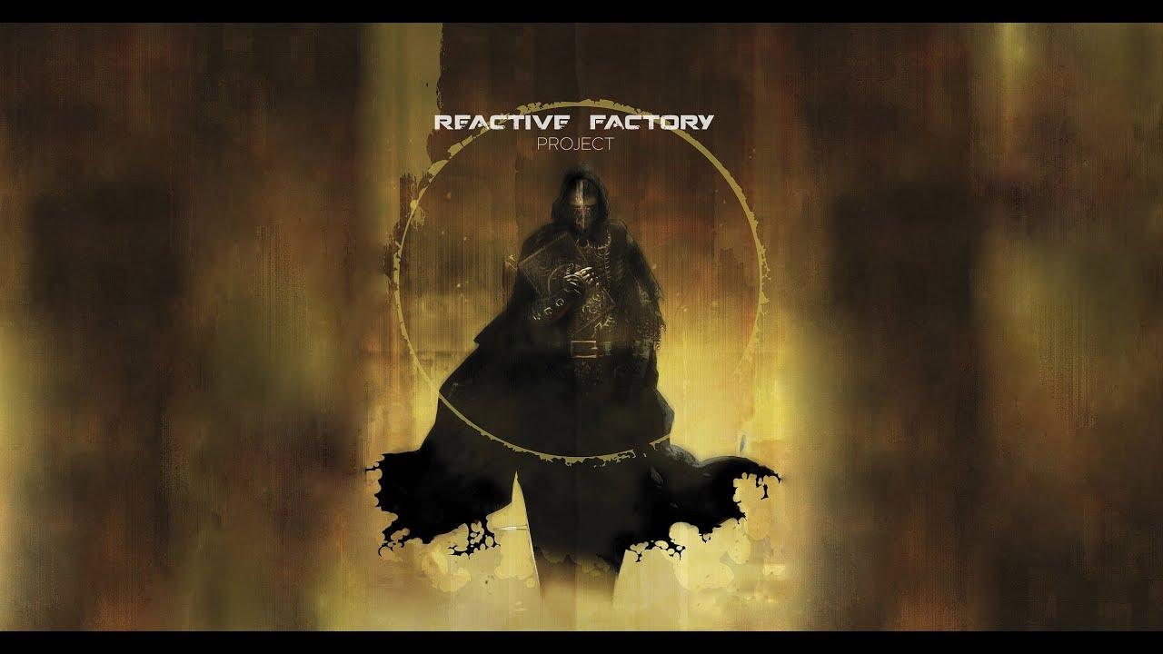 ESPECIAL- Reactive Factory Project   +20mil Suscriptores - Sobre éste canal y mi filosofía