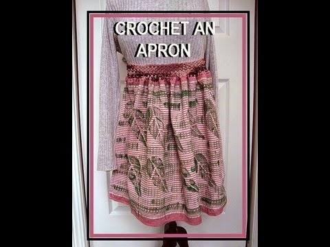 HOW TO CROCHET AN APRON FROM A DISH TOWEL, tea towel, recycle, repurpose