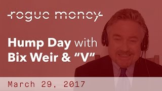 "Hump Day With Bix & ""V"" (03/29/2017)"
