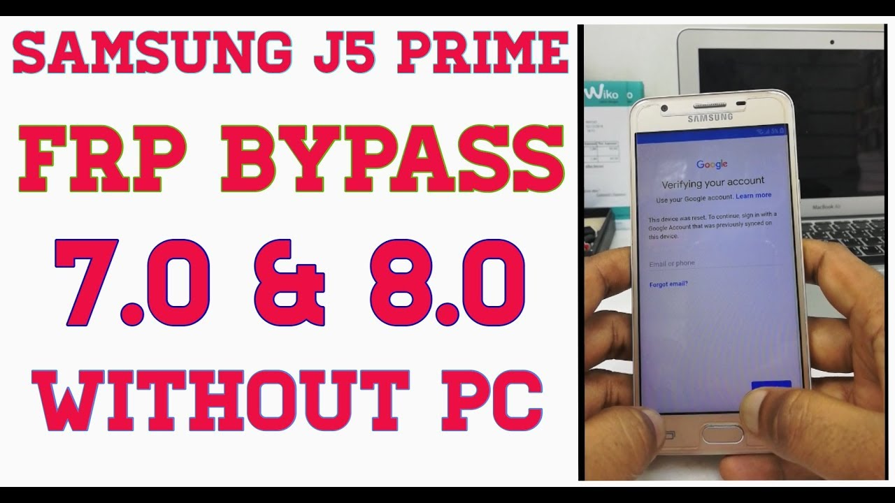 Samsung J5 Prime G570f 8 0 Frp Bypass Without Pc 100 Success