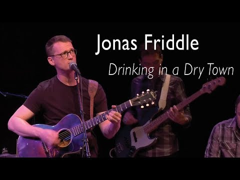 Drinking in a Dry Town - Jonas Friddle Mp3