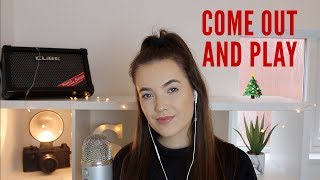 Billie Eilish - come out and play | Cover