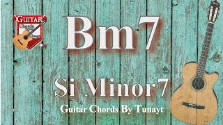 b7 minor   how to play bm7 chords on guitar   si minor 7 akoru gitarda nasıl basılır