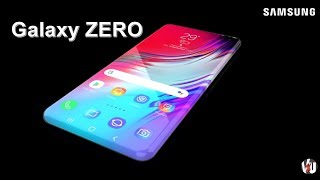 Samsung Galaxy Zero Launch Date, Price, First Look, Camera, Features, Specs, Trailer, Leaks, Concept