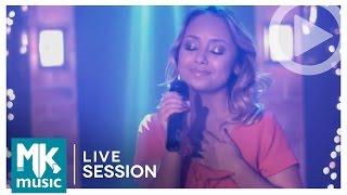 Toca-me, Pai - Bruna Karla (Live Session)