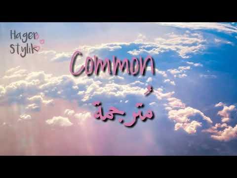 Common - Zayn || مترجمة