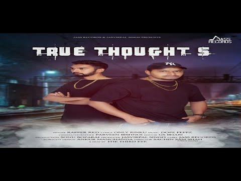 True Thoughts   (FULL HD)   Rapper RKD   New Punjabi Songs 2018   Latest Punjabi Songs 2018