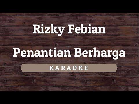 Rizky Febian - Penantian Berharga (Karaoke) By Akiraa61