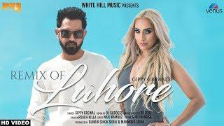 Lahore (Remix) Gippy Grewal | DJ Goddess | Roach Killa | Dr Zeus | Latest Punjabi Songs | WHM