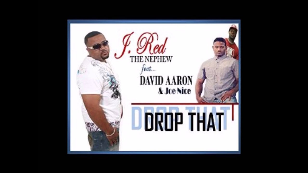 DROP THAT - J RED