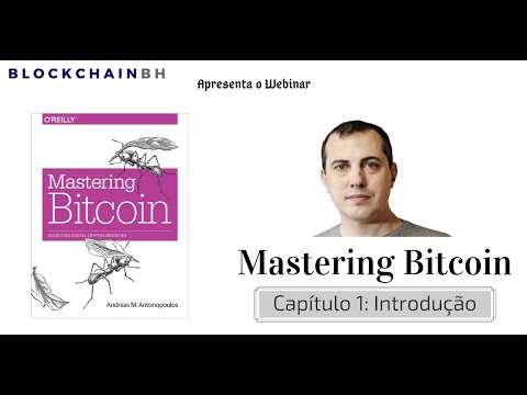 Webinar Mastering Bitcoin - Capítulo 1
