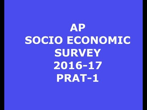 AP  SOCIO ECONOMIC SURVEY 2016-17.PART-1 ,FOR GROUP1 &2 MAINS