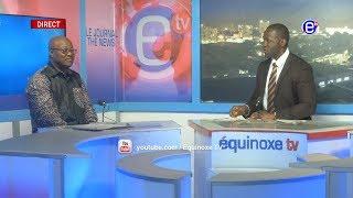 TENDANCE ÉCONOMIQUE (Dr Pierre ALAKA ALAKA) DU 23 11 2018 - ÉQUINOXE TV