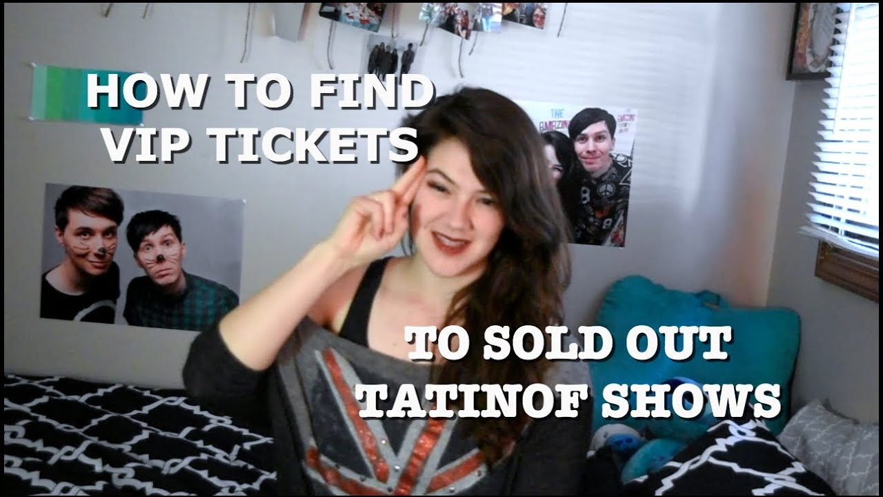 My Tatinof Story How To Get Vip Tickets To Sold Out Shows Youtube