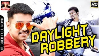 Daylight Robbery  l 2018 l South Indian Movie Dubbed Hindi HD Full Movie