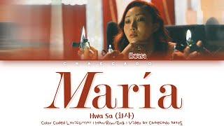 HwaSa Maria Lyrics (화사 마리아 가사) | Color Coded | Han/Rom/Eng sub
