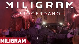 MILIGRAM - PROCERDANO (OFFICIAL VIDEO)