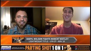 Daryl Wilson talks LFA lightweight title fight Friday against Robert Watley
