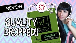 QUALITY DROPPED!! Canson XL Recycled Double Sided Bristol