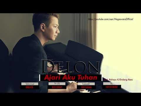 Delon - Ajari Aku Tuhan (Official Audio Video)