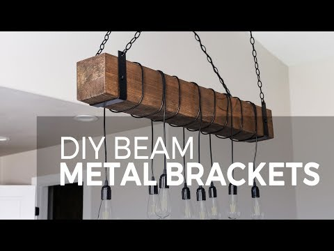 DIY Metal Brackets for a Farmhouse Beam Chandelier