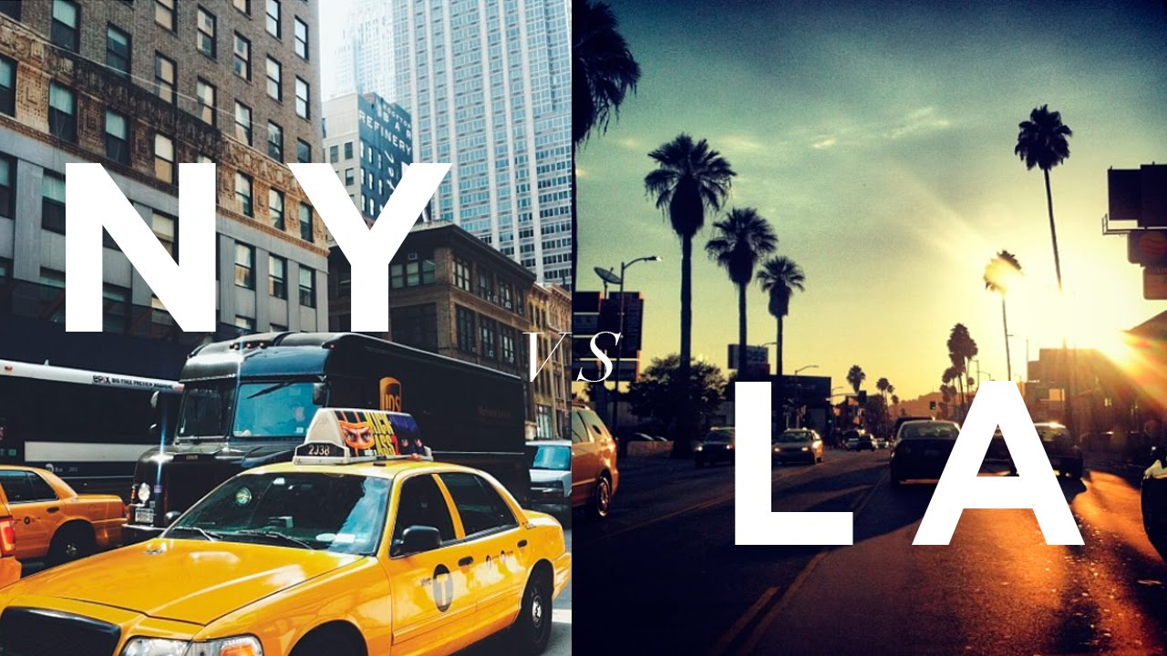 What are the differences between NYand LA?
