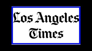TODAY NEWS - The los angeles times