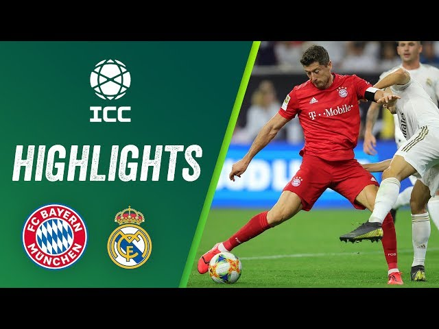FC Bayern vs Real Madrid 3-1 | Highlights ICC 2019