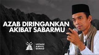 Sabar Mengurangi Azab di Akhirat Kelak - Ustadz Abdul Somad   Audio Dakwah UAS