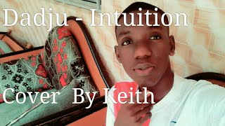 Download Dadju - Intuition ( Cover By Keith ) MP3 song and Music Video
