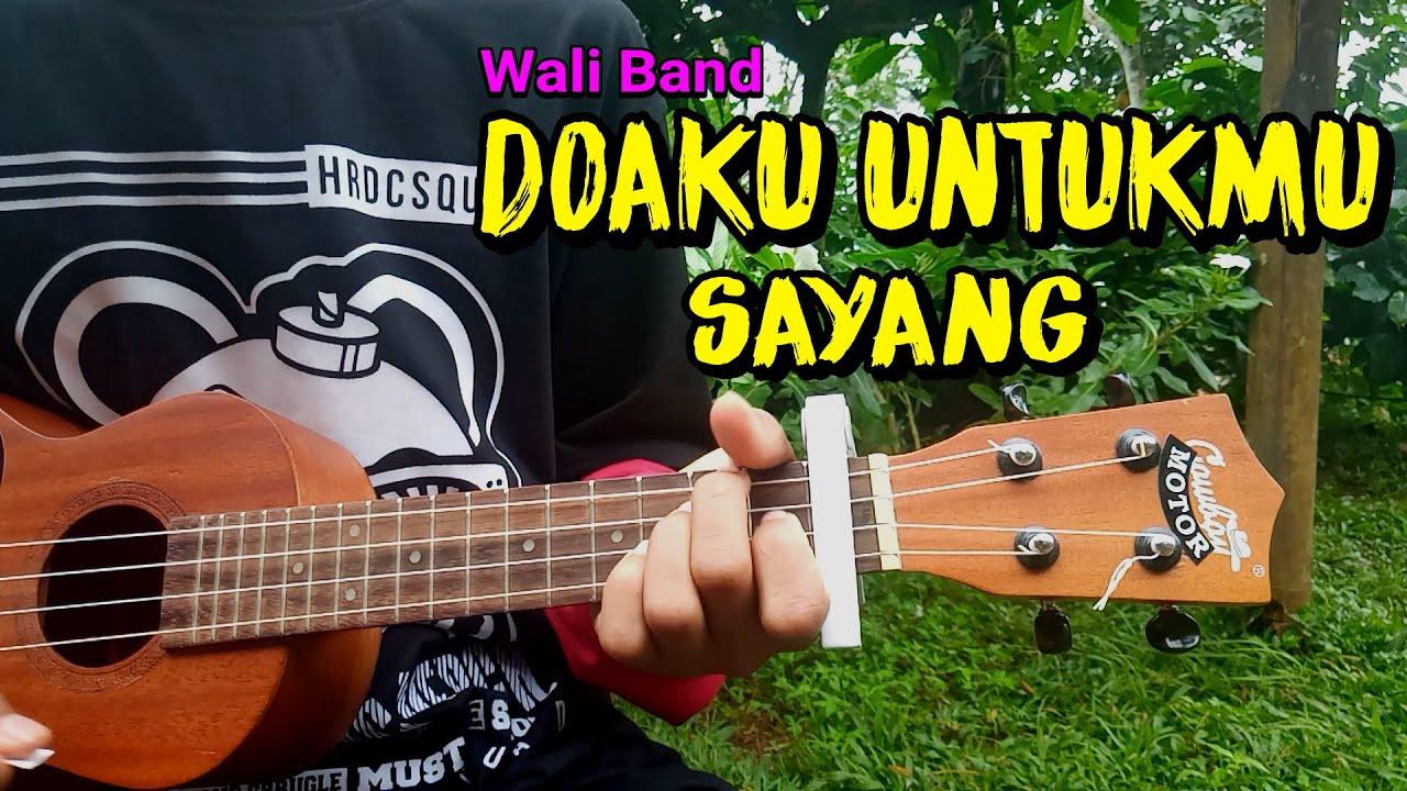 DOAKU UNTUKMU SAYANG - Wali Band cover ukulele senar 4 ...