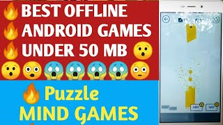 TOP OFFLINE ANDROID GAMES UNDER 50MB 2018 BEST PUZZLES MIND GAMES BE DIGITAL